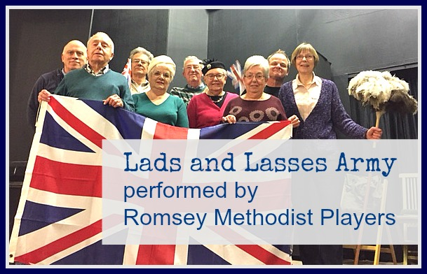 Lads and Lasses Army, Romsey Methodist Players 2017.