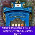 Feature Image Gill James Part 2 Historical Fiction - image via Pixabay