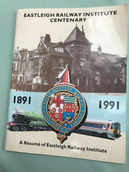 Eastleigh Railway Institute centenery 1891 - 1991