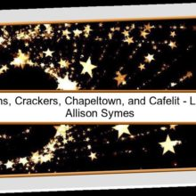 Feature Image -Celebrations, Crackers, Chapeltown and Cafelit