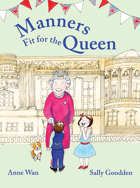 Manners Fit For the Queen Book Cover - image kindly supplied by Anne Wan