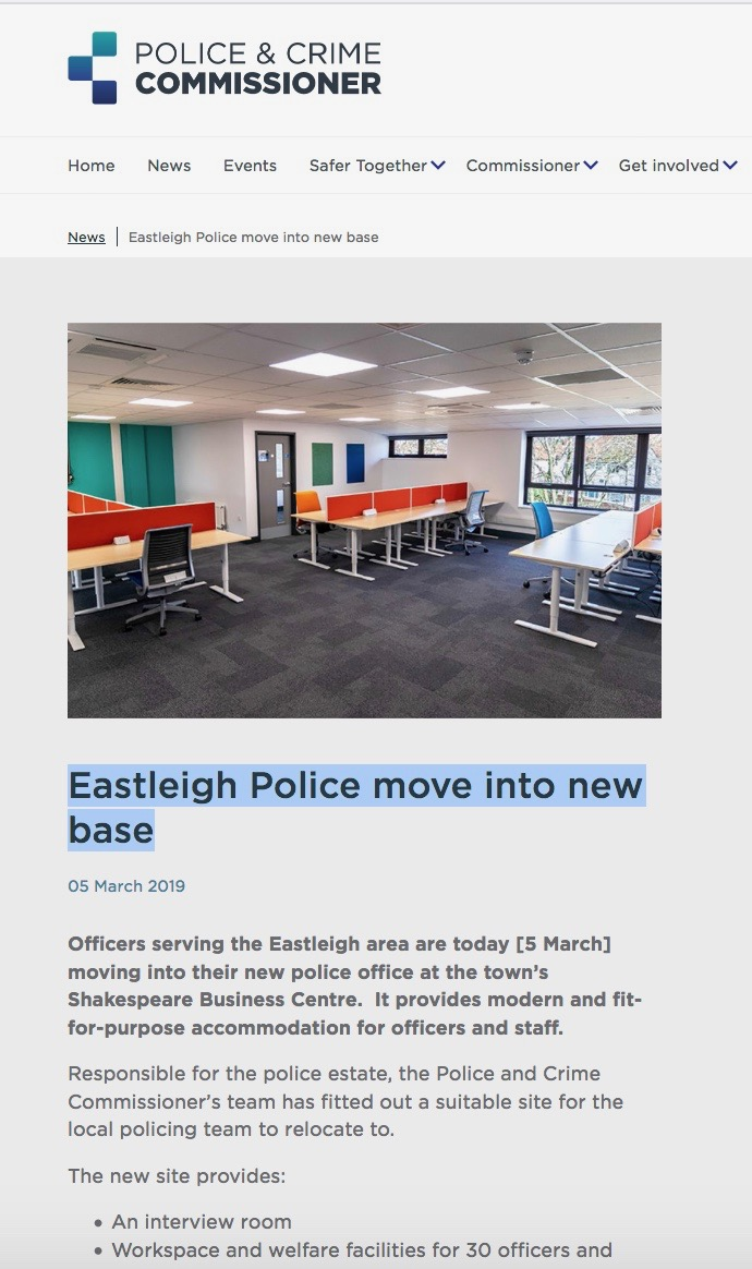 Officers serving the Eastleigh area are today [5 March 2019] moving into their new police office at the town's Shakespeare Business Centre.
