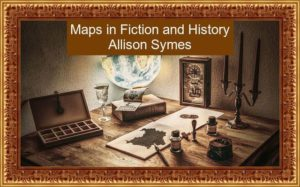Feature Image - Maps in Fiction and History