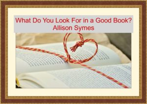Feature Image - What Do You Love in a Good Book