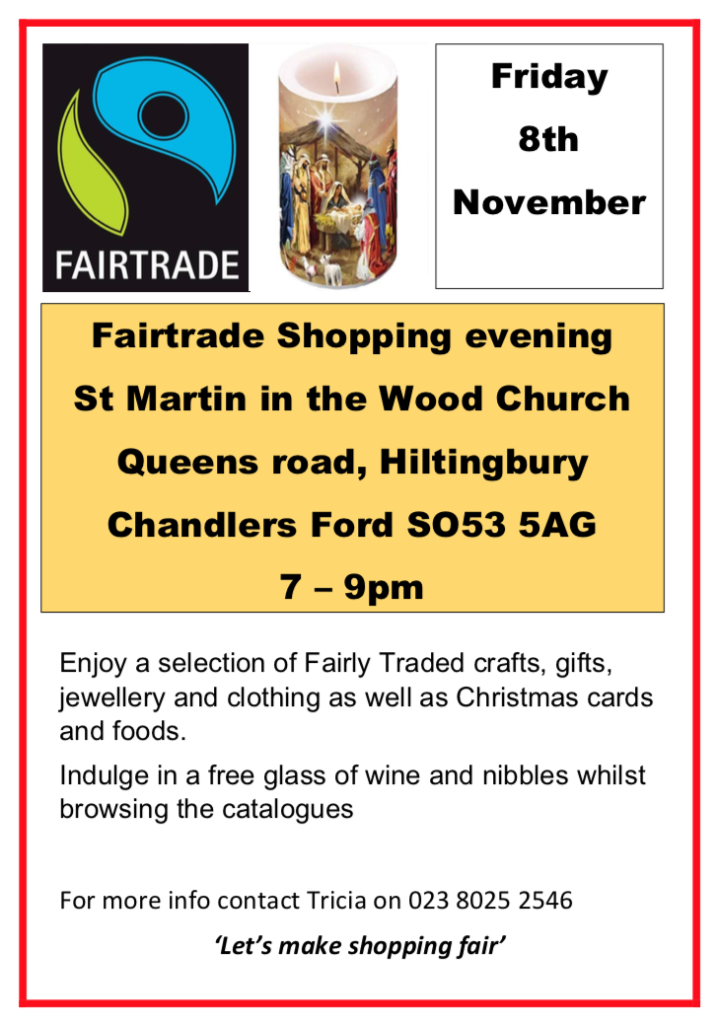 Fairtrade Shopping Evening - 8th Nov 2019 - St Martin in the Wood Church, Hiltingbury