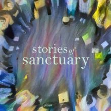 Stories of Sanctuary
