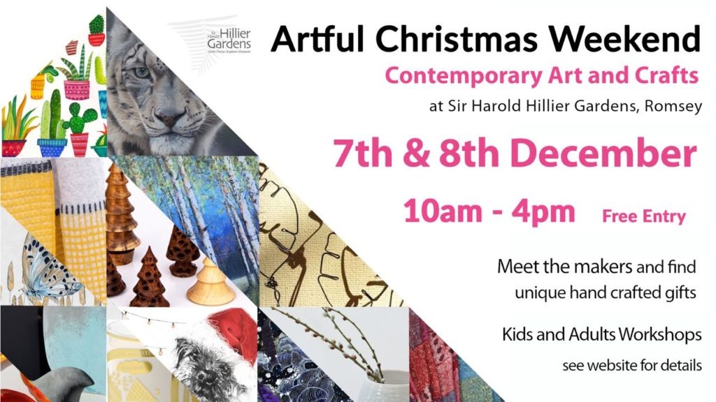Artful Christmas Weekend 7th & 8th December 2019 10am-4pm Sir Harold Hillier Gardens, Jermyns Lane, Ampfield, Romsey SO51 0QA
