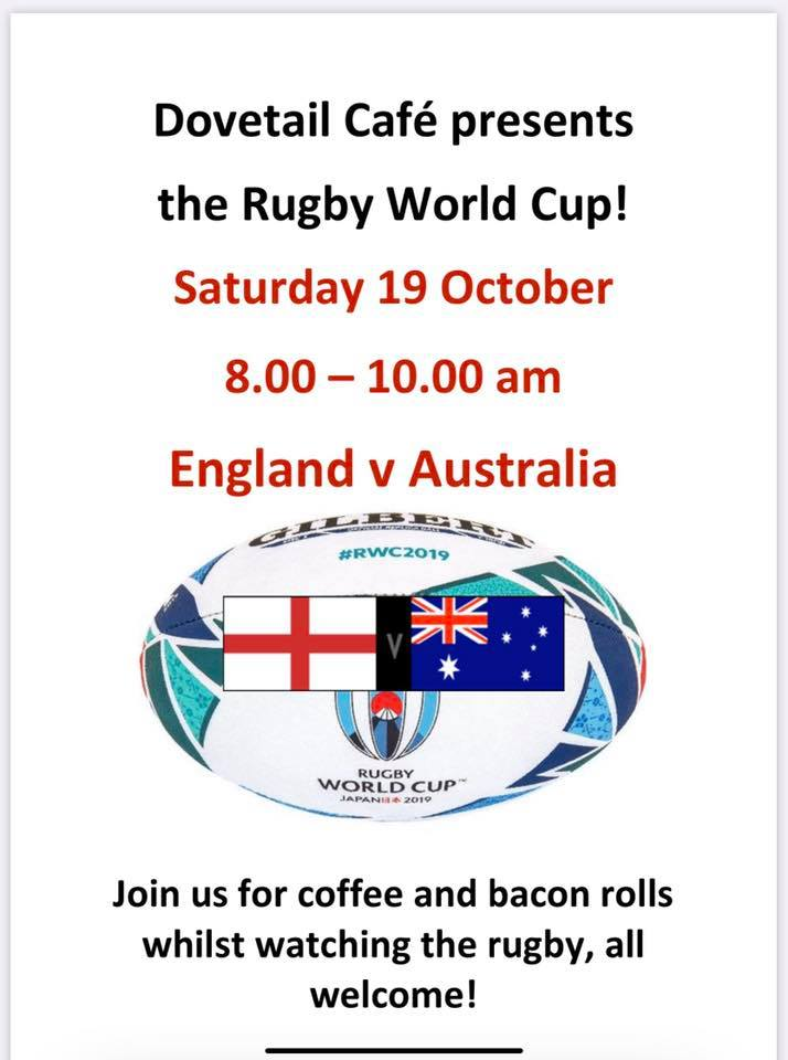 Rugby World Cup at Dovetail Cafe: Saturday 19th October