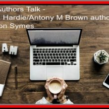 Feature Image - Richard Hardie_Antony M Brown author event