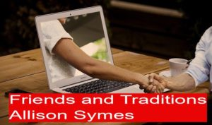 Feature Image - Friends and Traditions