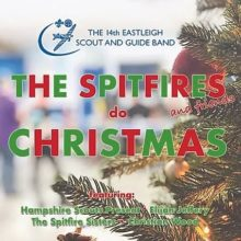 The latest recording by the 14th Eastleigh Scout and Guide Band, released December 2019. Featuring Hampshire Scouts Present, The Spitfire Sisters, Elijah Jeffery and Christian Wood.