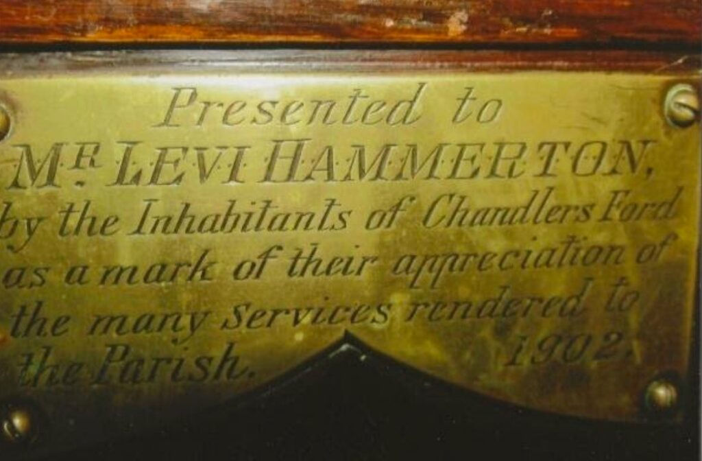 Presented to Mr Levi Hammerton by the Inhabitants of Chandler's Ford